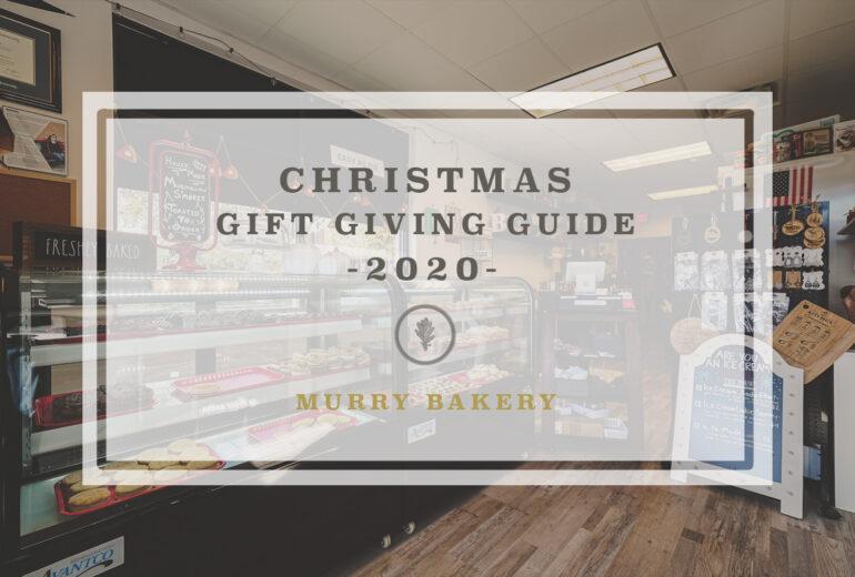 Gift Giving Guide 2020 // Murry Bakery
